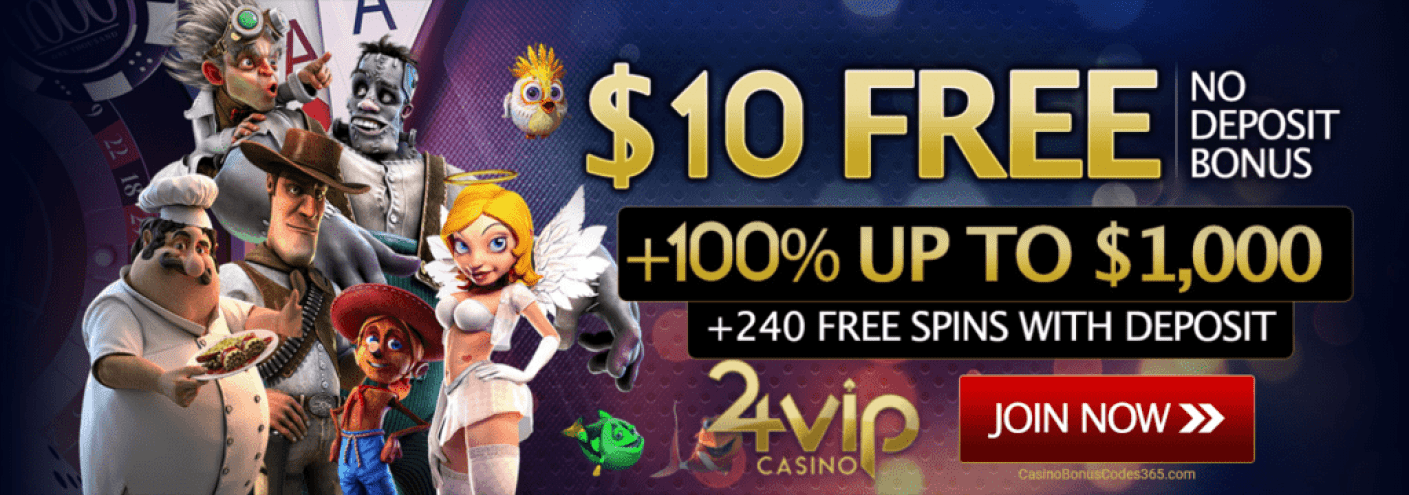 24VIP Casino Welcome Bonus No Deposit $10 FREE Chips