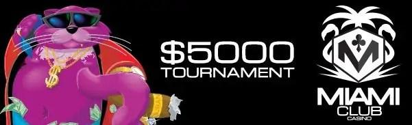 Miami Club Casino Fat Cat $5000 Month Long Tournament