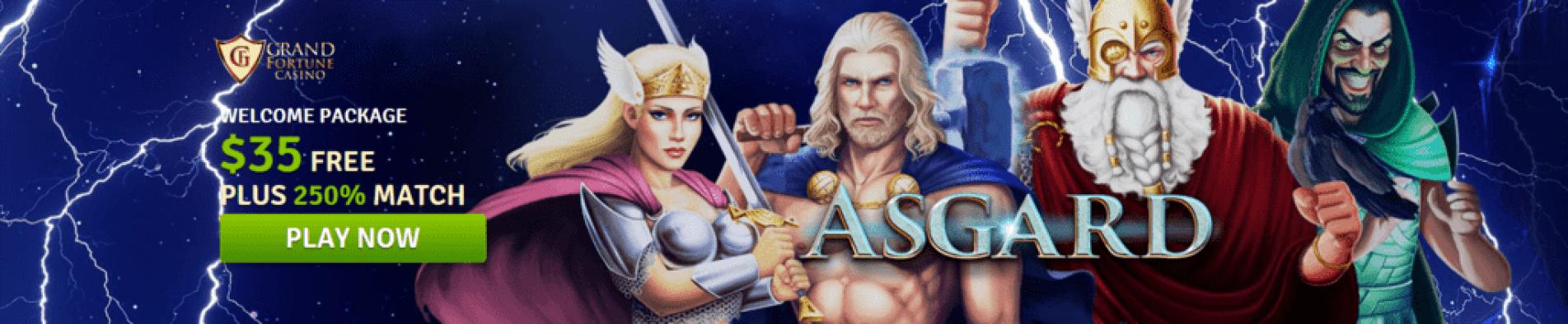Grand Fortune Casino RTG New Game Asgard Latest 5-reel slot Asgard $35 No Deposit FREE Chip plus 250% Match Bonus
