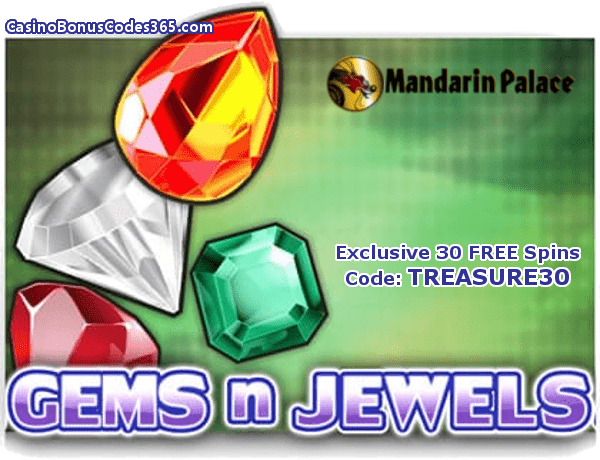 Mandarin Palace Online Casino Saucify Gems n Jewels 30 No Deposit FREE Spins