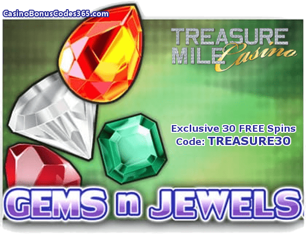 Treasure Mile Casino Saucify Gems n Jewels 30 No Deposit FREE Spins