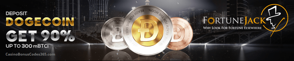 FortuneJack Casino Dogecoin 90% up to 300mBTC Bonus