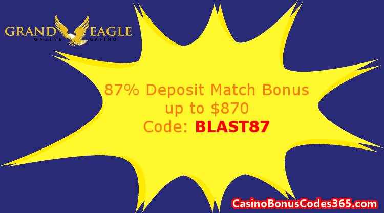 Grand Eagle Casino January 2018 87% Match up to $870 Deposit Bonus