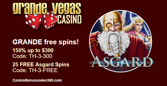 Grande Vegas Casino 150% Bonus plus 25 FREE RTG Asgard Spins