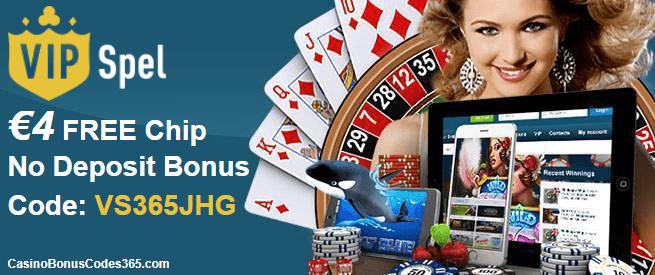 VIP Spel €4 No Deposit FREE Chip