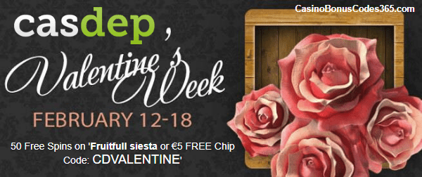 Casdep Casino Happy Valentine's Week 50 Free Spins on Fruitfull Siesta or 5 EUR no Deposit with code