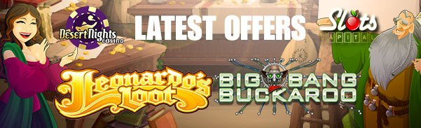 Desert Nights Casino Slots Capital Online Casino Leonardos Loot Big Bang Buckaroo
