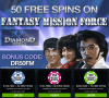 Diamond Reels Casino Exclusive 50 FREE Spins RTG Fantasy Mission Force