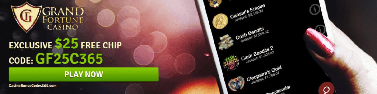 Grand Fortune Casino Exclusive 25 Free Chip Casino Bonus Codes 365