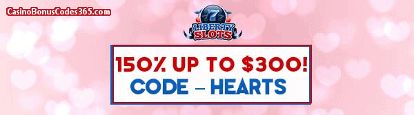 Liberty Slots 150% up to $300 February Offer