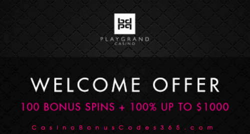 PlayGrand Casino 100 FREE Spins plus 100% up to $1000 Welcome Offer