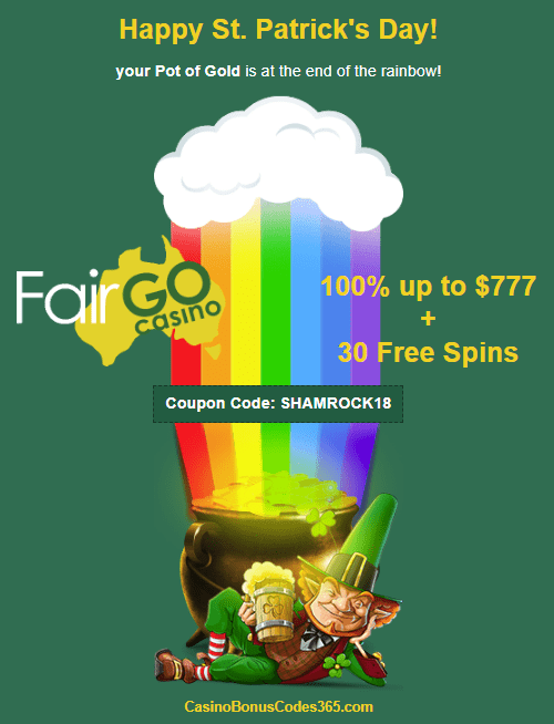 Fair Go Casino St. Patrick's Day 100% up to $777 plus 30 Free Spins RTG Lucky 6
