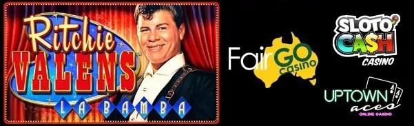 Fair Go Casino SlotoCash Casino Uptown Aces Uptown Pokies RTG Ritchie Valens La Bamba