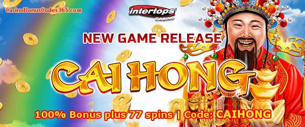 Intertops Casino Red New Game RTG Cai Hong 100% Bonus plus 77 spins