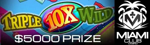 Miami Club Casino WGS Triple 10x Wild $5000 March Tournament