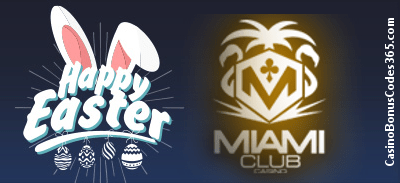 Miami Club Casino Easter Day