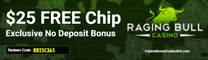 Raging Bull Casino Exclusive $25 FREE Chip