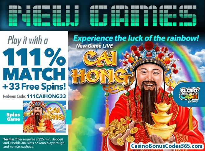 SlotoCash Casino New Game RTG Cai Hong 11% Match Bonus plus 33 FREE Spins