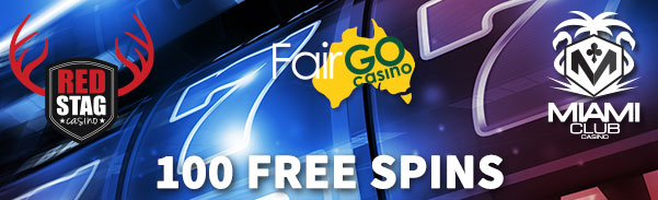 Fair Go Casino Miami Club Casino Red Stag Casino 100 FREE Spins Offer