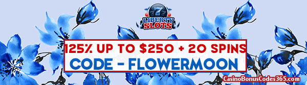 Liberty Slots 125% up to $250 plus 20 Spins
