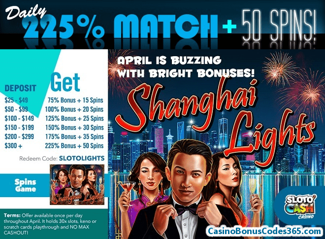 SlotoCash Casino 225% Daily Match plus 50 FREE Spins RTG Shanghai Lights