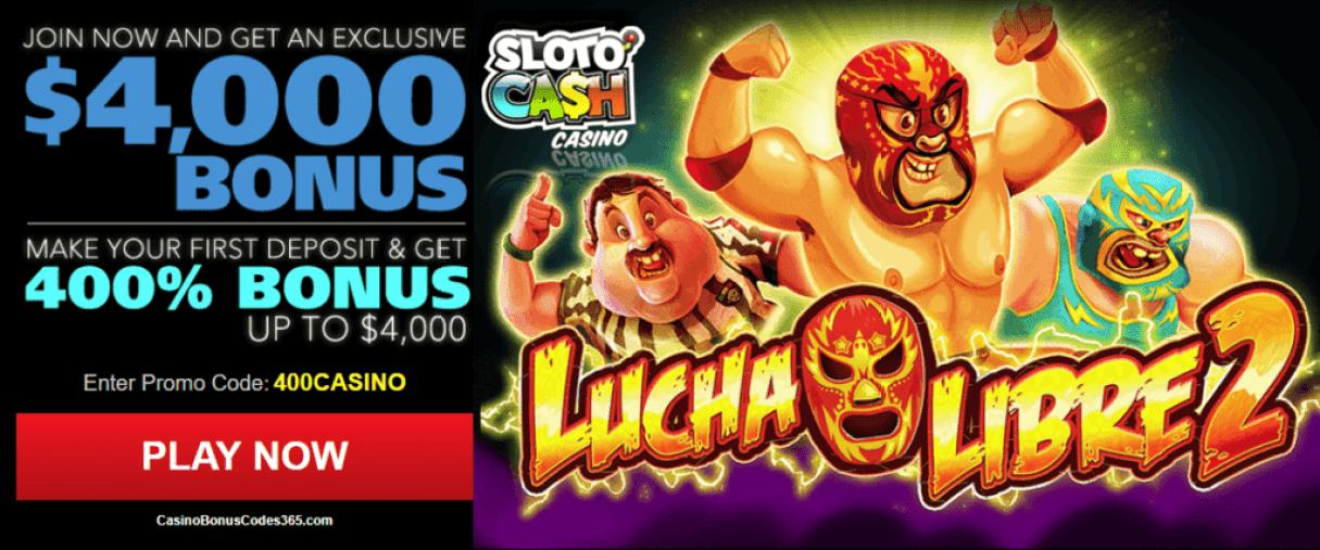SlotoCash Casino 400% up to $4000 Welcome Bonus RTG Lucha Libre 2