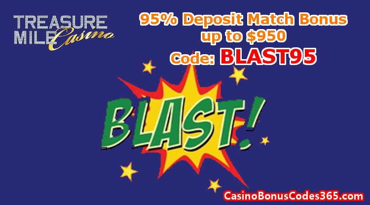 Treasure Mile Casino 95% Deposit Match Bonus up to $950 BLAST95