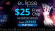 Eclipse Casino $25 FREE Chip Special No Deposit Bonus
