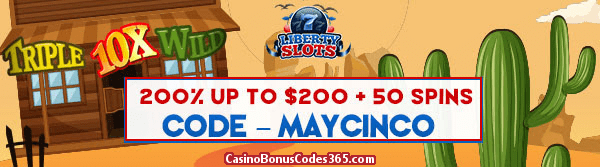 Liberty Slots 200% up to $200 plus 50 Spins WGS Triple 10x Wild May