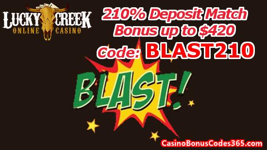 Lucky Creek Casino 210% Deposit Match Bonus up to $420 BLAST210