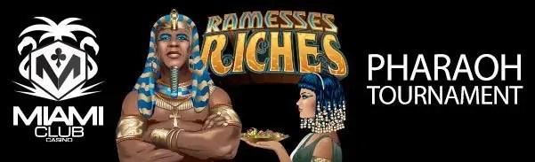 Miami Club Casino Pharaoh Tournament WGS Ramesses Riches