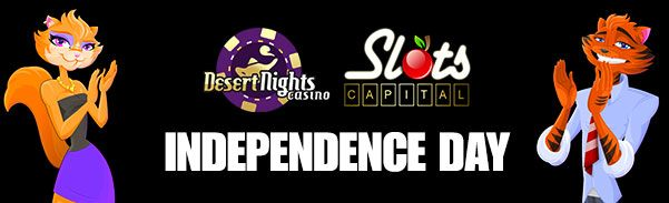 Desert Nights Casino Slots Capital Online Casino Independence Day Promo