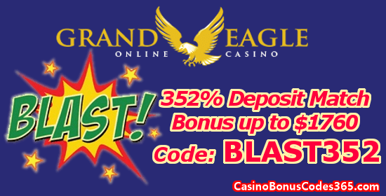 Grand Eagle Casino 352% up to $1760 Deposit Match Bonus