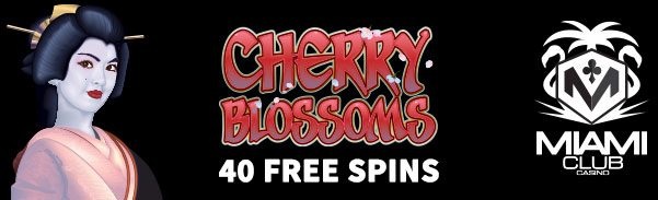 Miami Club Casino WGS Cherry Blossoms 40 FREE Spins