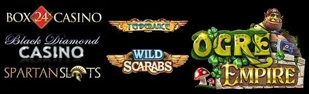 Spartan Slots Box 24 Casino Black Diamond Casino Betsoft Ogre Empire Microgaming temperance wild scarabs