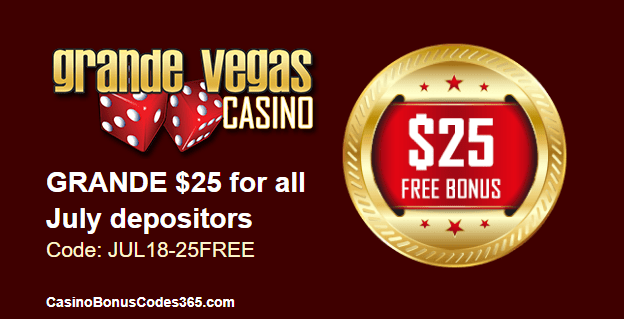 Grande Vegas Casino $25 FREE Chip offer for all July Depositors
