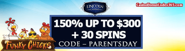 Lincoln Casino 150% up to $300 Bonus plus 30 FREE Funky Chicks Spins