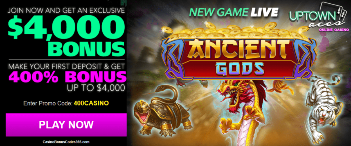 Uptown Aces RTG Ancient Gods 400% Welcome Bonus up to $4000