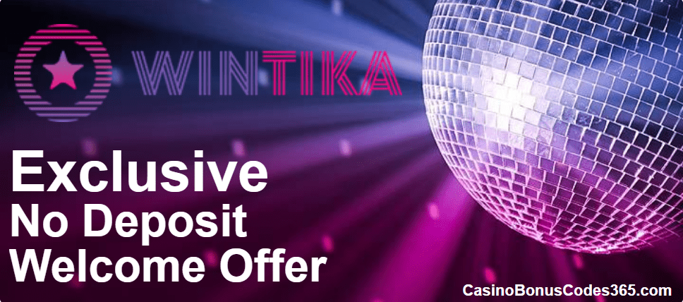 Wintika Casino Exclusive No Deposit Welcome Deal