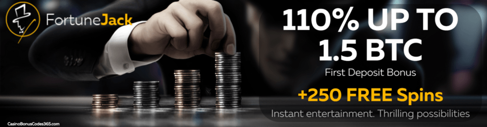 FortuneJack Bitcoin Casino 110% up to 1.5 BTC plus 250 FREE Spins First Deposit Bonus