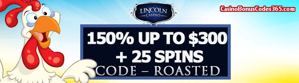 Lincoln Casino 150% up to $300 Bonus plus 25 FREE Funky Chicken Spins August Special Promo