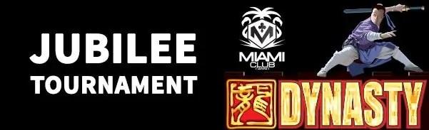 Miami Club Casino Jubilee Tournament WGS Dynasty
