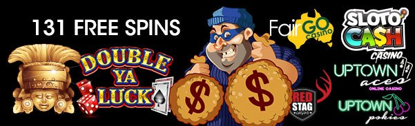 SlotoCash Casino, Uptown Aces, Uptown Pokies, Fair Go Casino and Red Stag Casino 131 FREE Spins