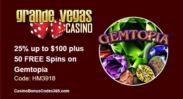 Grande Vegas Casino September 2018 RTG Gemtopia 25% up to $100 plus 50 FREE Spins