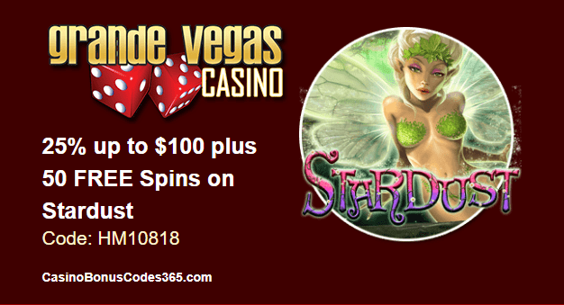 Grande Vegas Casino September 2018 RTG Stardust 25% up to $100 plus 50 FREE Spins