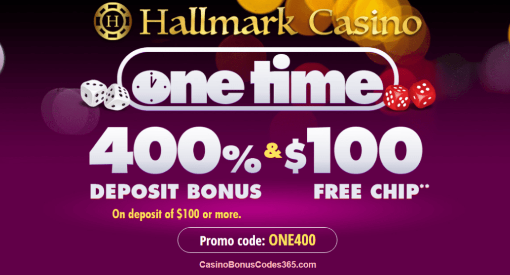 Hallmark Casino 400% Match Bonus plus $100 FREE Chip
