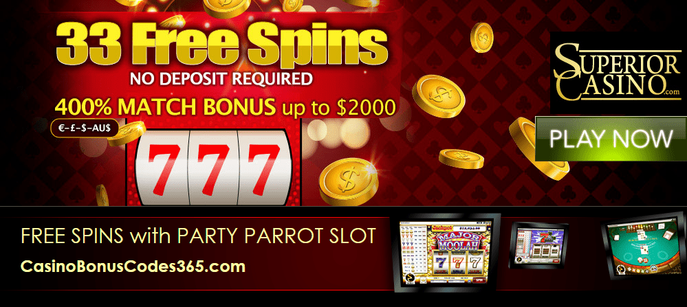 Superior Casino 33 FREE Party Parrot Spins plus 400% Match up to $2000