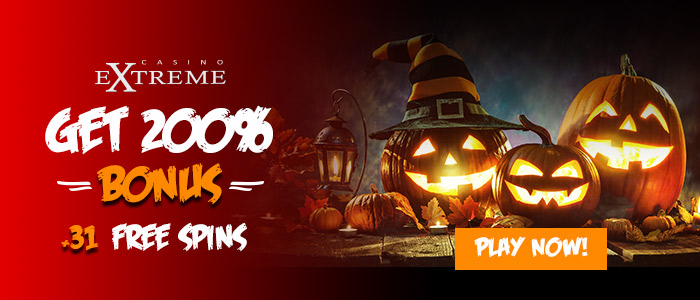 Casino Extreme 200% Match plus 31 FREE Spins Exclusive Halloween Offer