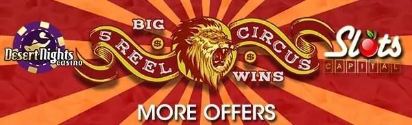Desert Nights Casino Slots Capital Online Casino More Offers Rival Gaming 5 Reel Circus