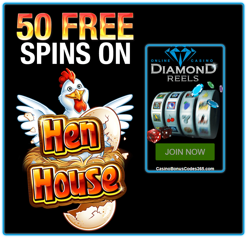Diamond Reels Casino 50 FREE Hen House RTG